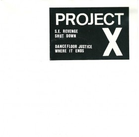 "Project X - Straight Edge Revenge 7"""