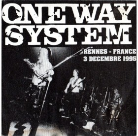 """One Way System - Rennes France 3 Decembre 1995 7"""""""