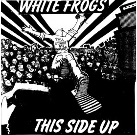 """This Side Up / White Frogs - Split 7"""" US PRESS"""