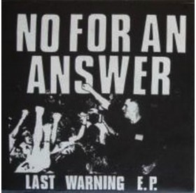No For An Answer - Last Warning E.P.