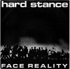 """Hard Stance - Face Reality 7"""""""