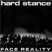 Hard Stance - Face Reality 7""