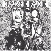 "False Face - Where It Ends 7"""