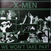"""X-Men - We Won't Take Part 7"""""""