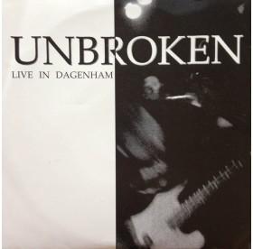 """Unbroken - Live In Dagenham 7"""""""