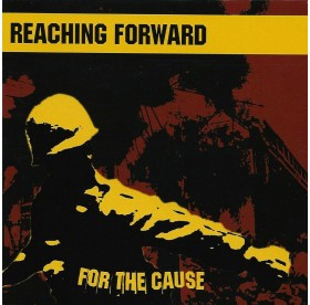Reaching Forward - For The Cause LP
