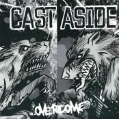"Cast Aside - Overcome 7"""
