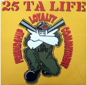 25 ta Life - Friendship Loyality Commitment LP