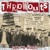Throwouts - Take A Stand LP
