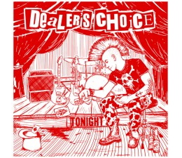 Dealer's Choice - Tonight LP
