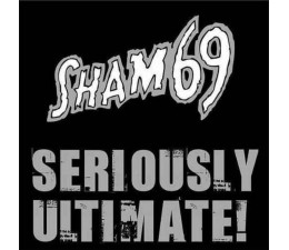 Sham 69 - Seriously Ultimate 2LP