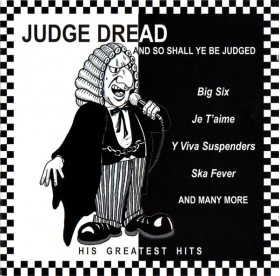 Judge Dread - And So Shall Be Judged CD