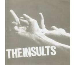 Insults , the - Insults, the 7""