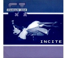 "Standard Issue - Incite 7"""
