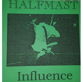 """Halfmast - Influence 7"""" GREEN COVER"""