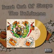 """Bent Out Of Shape / The Boldness - Split 7"""""""