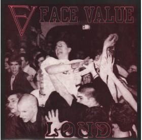 """Face Value - Loud 7"""""""