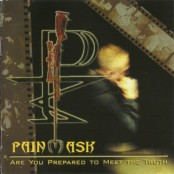 Painmask - Are You Prepared To Meet The Truth CD