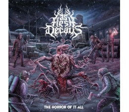 As Flesh Decays - The Horror Of It All CD
