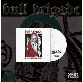 Bull Brigade - Il Fuoco Non Si E Spento CD