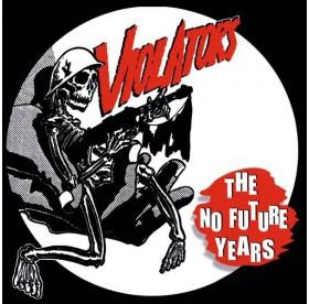 Violators - The No Future Years LP