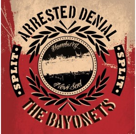 "Arrested Denial / The Bayonets - Split 7"""