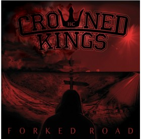 Crowned Kings - Forked Road CD