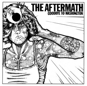 Aftermath - Goodbye Washington BLACK VINYL