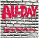 """All Day - War On The Boulevard 7"""""""