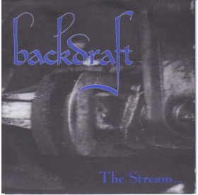 Backdraft - The Stream 7""
