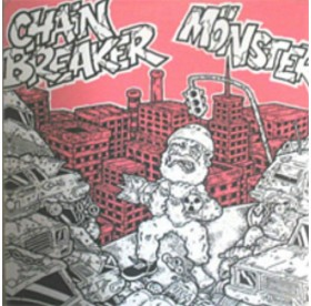 Chainbreaker / Moenster - Split 7""
