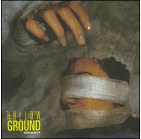 Hollow Ground - Cold Reality CD