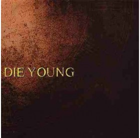 Die Young - The Message CD