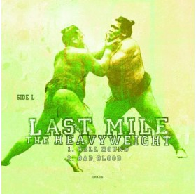 Last Mile - Heavyweights 7""