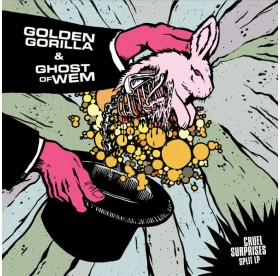 Golden Gorilla & Ghost Of Whem - Cruel Surprises Split LP