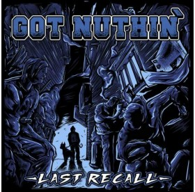 Got Nuthin - Last Recall Royal LP
