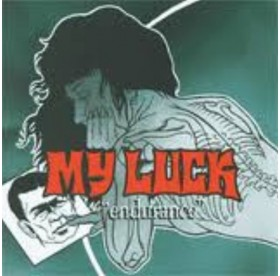 My Luck - Endurance BLACK VINYL 7""